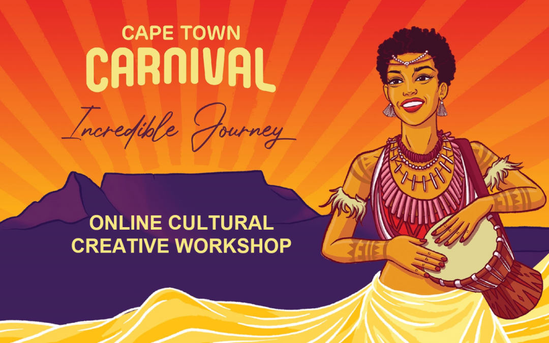Cape Town Carnival hosts its first Cultural Creative Workshop online
